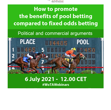 WoTA organised its fourth Webinar to look at pool betting compared to fixed odds around the world.