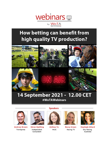 WoTA organises its fifth Webinar next Tuesday, 14 September on how betting can benefit from high quality TV production